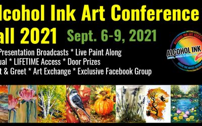 Join us for the Alcohol Ink Art Conference FALL 2021!